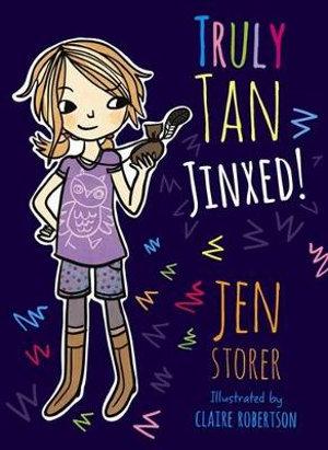 Jinxed! : Truly Tan : Book 2 - Jen Storer