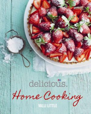 Delicious Home Cooking : Delicious - Valli Little
