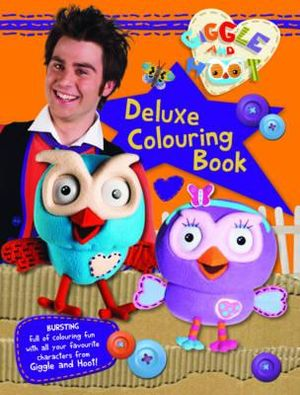 Colouring Pages Giggle And Hoot : Booktopia Giggle and Hoot Deluxe Colouring Book by Giggle and Hoot, 9780733331695. Buy this ...