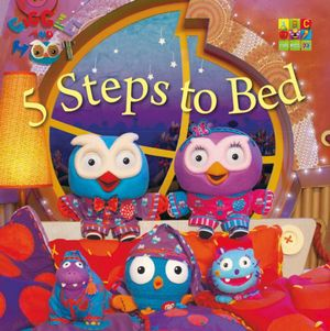Giggle and Hoot : 5 Steps to Bed - Giggle and Hoot