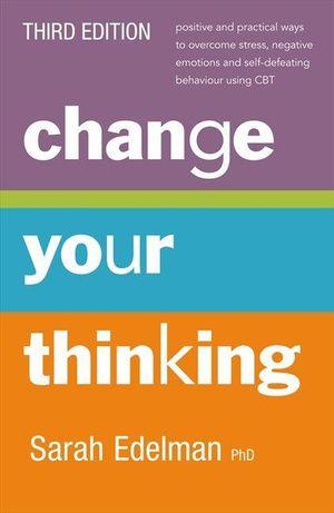 Change your thinking sarah edelman book depository