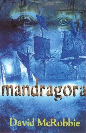mandragora written by david mcrobbie essay Hi i am doing an assignment on the book, mandragora, by david mcrobbie i must search for 7 songs that relate to.