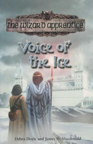 Voice of the Ice : The Wizard Apprentice - Book 8 - Debra Doyle