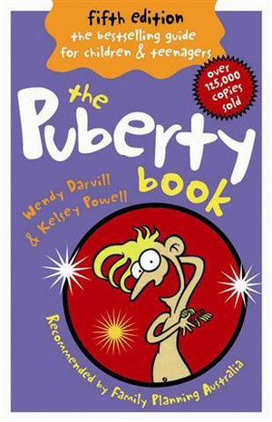 The Puberty Book, 5th Edition - Wendy Darvill