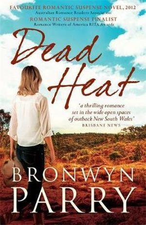 Dead Heat - Bronwyn Parry