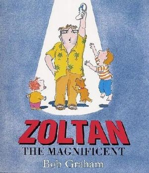 Zoltan the Magnificent - Bob Graham