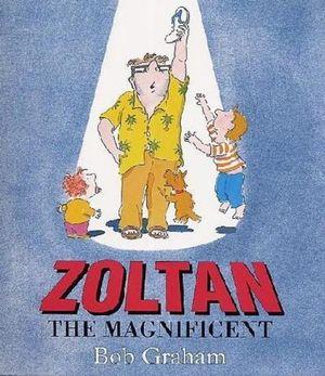 Zoltan the Magnificent - Bob Graham
