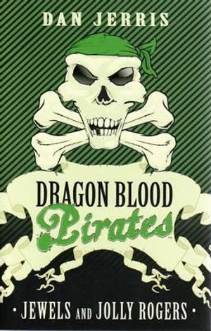 Jewels and Jolly Rogers : Dragon Blood Pirates Series : Book 4 - Dan Jerris