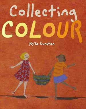 Collecting Colour - Kylie Dunstan