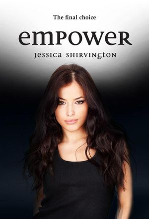 Empower  : Violet Eden Chapters : Book 5 - Jessica Shirvington