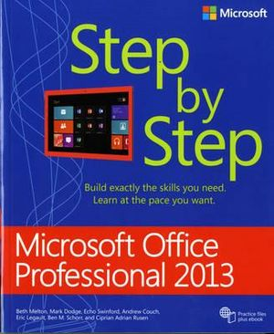 Microsoft Office Professional 2013 Step by Step - Beth Melton