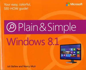 Windows 8.1 Plain & Simple : Plain & Simple - Nancy Muir