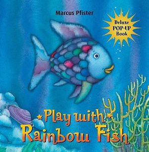 Booktopia the rainbow fish a pop up book by marcus for Book with fish on cover
