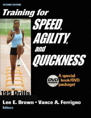 Training for Speed, Agility and Quickness - Lee E. Brown