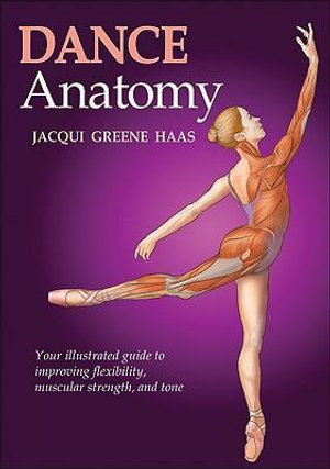 Dance Anatomy : Sports Anatomy - Jacqui Greene Haas
