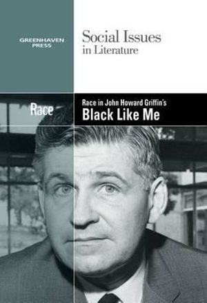 a literary analysis of the trials in black like me by john griffin Free study guide for black like me by john howard griffin black like me - free online study guide / literature analysis both black and white.