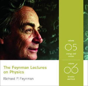 The Feynman Lectures on Physics : Energy and Motion v. 5 - Richard P. Feynman