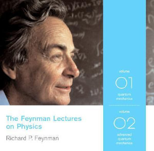 The Feynman Lectures on Physics : Quantum Mechanics v. 1 - Richard P. Feynman