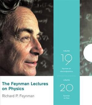 Feynman Lectures on Physics: v. 19 & v. 20 : Feynman on Quantum Mechanics and Electromagnetism - Richard P. Feynman