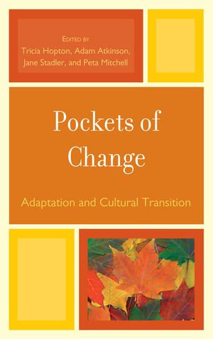 Pockets of Change : Adaptation and Cultural Transition - Jane Stadler