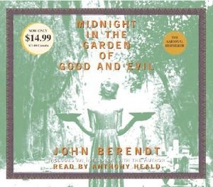 Midnight in the Garden of Good and Evil : A Savannah Story - John Berendt