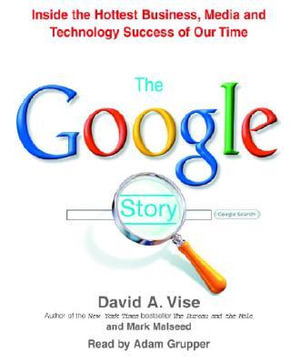 The Google Story - David A Vise