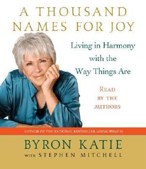 A Thousand Names for Joy - Byron Katie