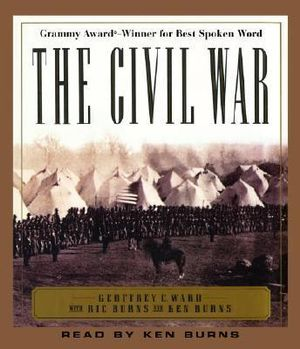 The Civil War - Geoffrey C Ward
