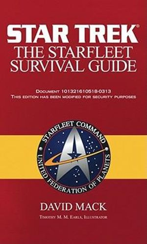Star Trek : The Starfleet Survival Guide - David Mack