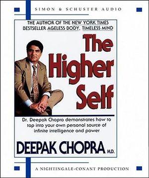 The Higher Self - Deepak Chopra