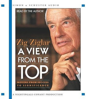 View from the Top (5cd) : 5 Spoken Word Cds, 6 Hours - Ziglar