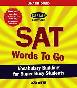 SAT Words to Go : Vocabulary Building for Super Busy Students - Kaplan