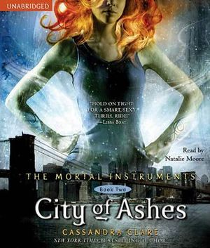 City of Ashes : Mortal Instruments - Cassandra Clare