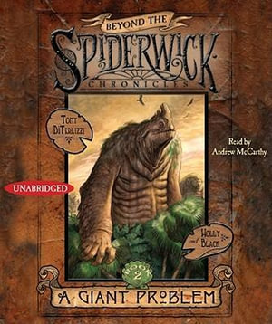 A Giant Problem : Beyond the Spiderwick Chronicles (Hardcover) - Tony DiTerlizzi