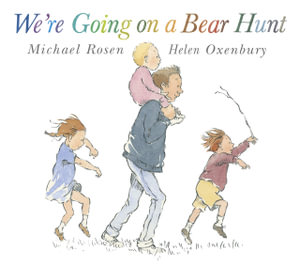 We're Going on a Bear Hunt : Big Book - Michael Rosen