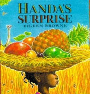 Handa's Surprise : Big Book - Eileen Browne