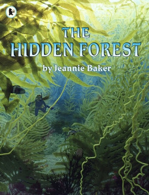 The Hidden Forest - Jeannie Baker
