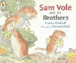 Sam Vole and His Brothers - Martin Waddell