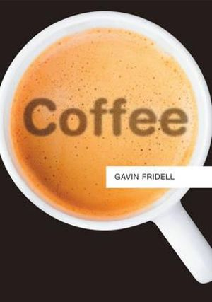 Coffee - Gavin Fridell