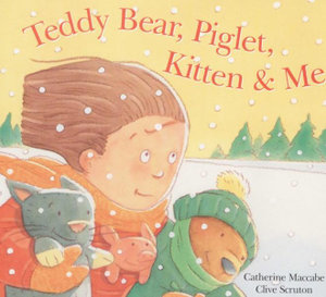 Teddy Bear, Piglet, Kitten and Me - Catherine Maccabe