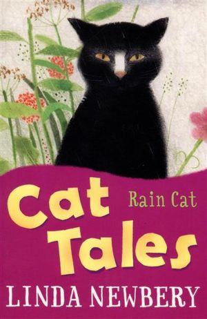 Rain Cat : Cat Tales - Linda Newbery