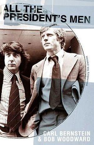 All the President's Men : Bloomsbury Film Classics - Carl Bernstein