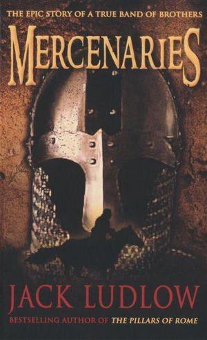 Booktopia Mercenaries The Epic Story Of A True Band Of border=