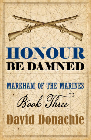 Honour Be Damned - David Donachie