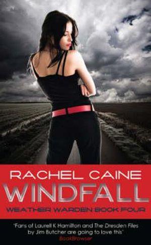 Windfall : Weather Wardens : Book 4 - Rachel Caine