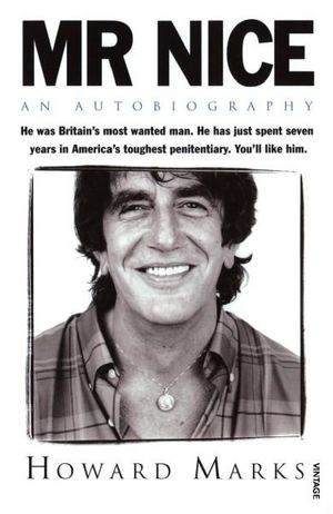 Mr Nice :  An Autobiography - Howard Marks