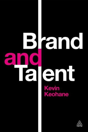 Brand and Talent - Kevin Keohane