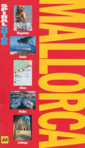 AA Spiral Guide Mallorca - AA Publishing