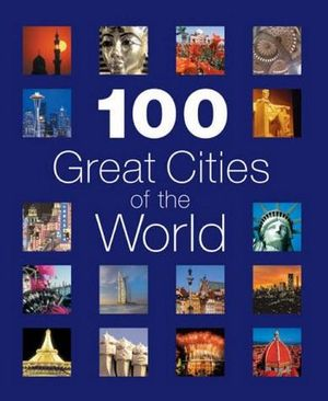 AA 100 Great Cities of the World  - AA Publishing