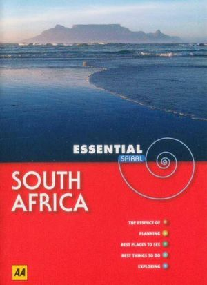 South Africa  : AA Essential Spiral Travel Guide - AA Publishing